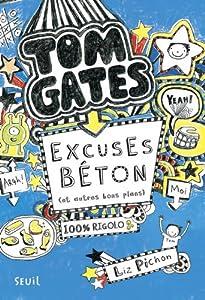 """Afficher """"Tom Gates n° 2 Excuses béton (et autres bons plans)"""""""