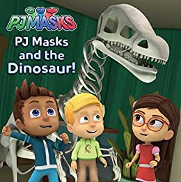 PJ Masks and the Dinosaur! - Kindle edition by . Children Kindle eBooks @ Amazon.com.