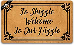 Home Decor Fo Shizzle Welcome to Our Hizzle Welcome Mat with Rubber Backing Doormat Entrance Floor Mat Non-Slip Entryway Rug Easy Clean 30 X 18 Inches