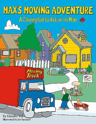 Max's Moving Adventure Coloring and Activities Book: A Coloring Book for Kids on the ()