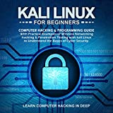 Kali Linux for Beginners: Computer Hacking
