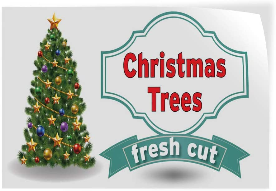 Decal Sticker Multiple Sizes Christmas Trees Fresh Cut Business Style T Holidays and Occasions Christmas Trees Fresh Cut Outdoor Store Sign White