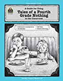 A Guide for Using Tales of a Fourth Grade Nothing in the Classroom, Deborah Shepherd-Hayes, 1557345260