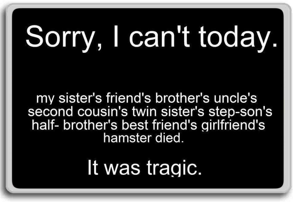 Amazon Sorry I Cant Today It Was Tragic Funny Quotes