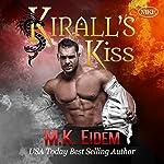 Kirall's Kiss | M.K. Eidem