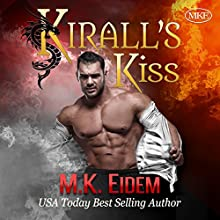 Kirall's Kiss Audiobook by M.K. Eidem Narrated by Ian Gordon, Jennifer Gill, Griffin Murphy