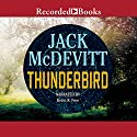 Thunderbird Audiobook by Jack McDevitt Narrated by Kevin R. Free