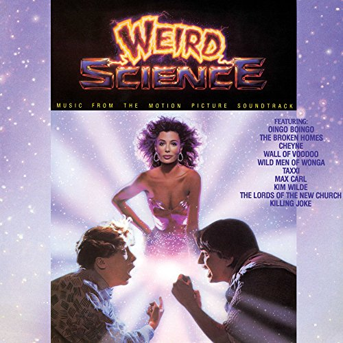 Weird Science (Music From The Motion Picture Soundtrack) [LP]