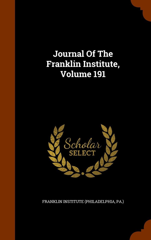 Journal Of The Franklin Institute, Volume 191 PDF ePub fb2 book