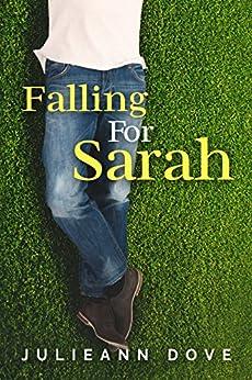 Falling For Sarah (Sarah Series Book 3) by [Dove, Julieann]