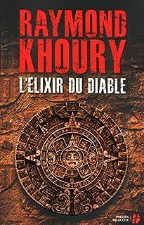 L'élixir du diable, Khoury, Raymond