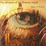 The Dreams Of An Illusory Night - Liah's Saga N°1/4