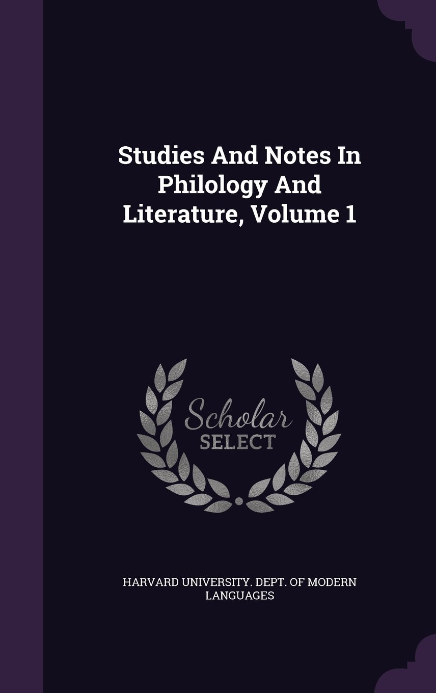 Studies And Notes In Philology And Literature, Volume 1 pdf