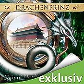 Drachenprinz (Die Feuerreiter Seiner Majestät 2) | Naomi Novik