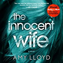 The Innocent Wife Audiobook by Amy Lloyd Narrated by Lorelei King, Christina Cole