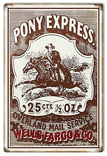 Pony Express Wells Fargo Co  Money Reproduction Sign 12X18 By Alma