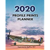 "Profile Prints Planner 2020: Supermarine Spitfire Mk1 Bob Doe 1940. 8.5"" x 11"" Dated weekly Illustrated planner/ planning calendar for 2020. 2 pages per week. Vintage aviation. Battle of Britain"