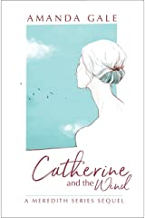 Catherine and the Wind Kindle Edition