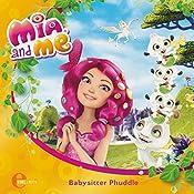 Babysitter Phuddle (Mia and Me - Neue Abenteuer 1) | Sibylle Gassner