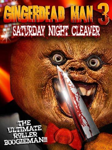 Gingerdead Man 3: Saturday Sundown Cleaver