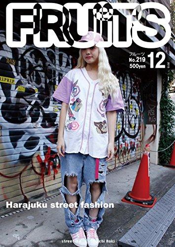FRUiTS No219: Harajuku street fashion FRUiTS Magazine (Japanese ()