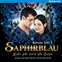 Saphirblau (Liebe geht durch alle Zeiten 2) Audiobook by Kerstin Gier Narrated by Maria Ehrich, Josefine Preuß