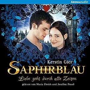 Saphirblau (Liebe geht durch alle Zeiten 2) Audiobook