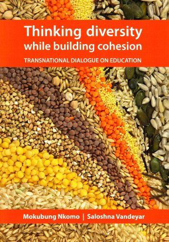 Thinking Diversity, Building Cohesion: A Transnational Dialogue On Education (SAVUSA Series)