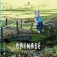 Barnabé l'inquiet par Odile Bailloeul
