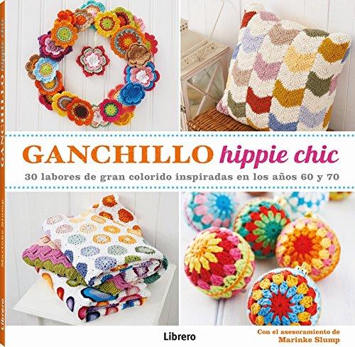 Ganchillo Hippie Chic: VV.AA.: 9789089985613: Amazon.com: Books