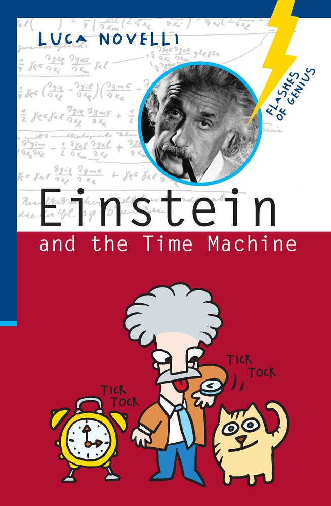 Einstein and the Time Machine (Flashes of Genius) pdf