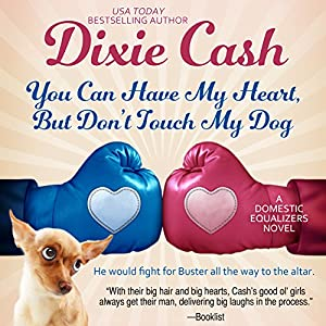 You Can Have My Heart, but Don't Touch My Dog Audiobook