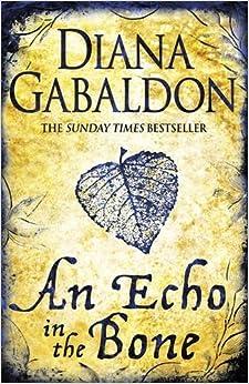Outlander: An Echo in the Bone 7 by Diana Gabaldon (2009, Hardcover)