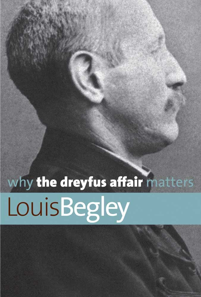 Read Online Why the Dreyfus Affair Matters (Why X Matters Series) pdf