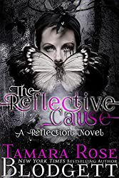 The Reflective Cause (#2): Alpha Warriors of The Cause (The Reflection Series)