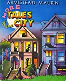 More Tales of the City, Armistead Maupin, 0060907266