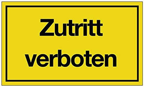 schwarz//gelb Durchgang verboten Hinweiszeichen Hinweisschild B 250 x H 150 mm