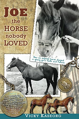 Book: Joe -- the Horse Nobody Loved (Burton's Farm Series Book 1) by Vicky S Kaseorg