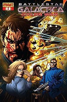 Battlestar Galactica: Cylon War #1 (of 4) by [Ortega, Joshua, Hylund, Eric]