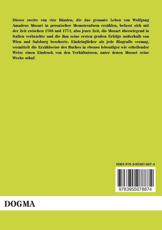 Mozarts Italienreisen Eine Prosaische Biographie In Vier Bänden