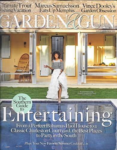 Garden & Gun 2017 Magazine MARCUS SAMUELSSON EATS UP MEMPHIS Vince Dooley's Garden Obsession YOUR NEW FAVORITE SUMMER - Make A List Summer Bucket