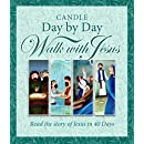 Candle Day by Day Walk with Jesus: The Story of Jesus Retold in 40 Days