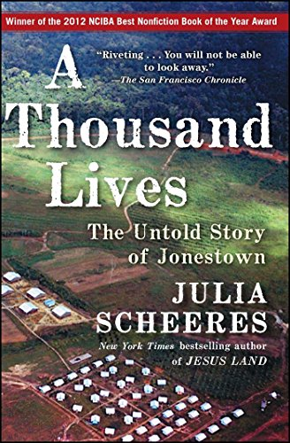 A Thousand Lives: The Untold Story of Jonestown by Brand: Free Press
