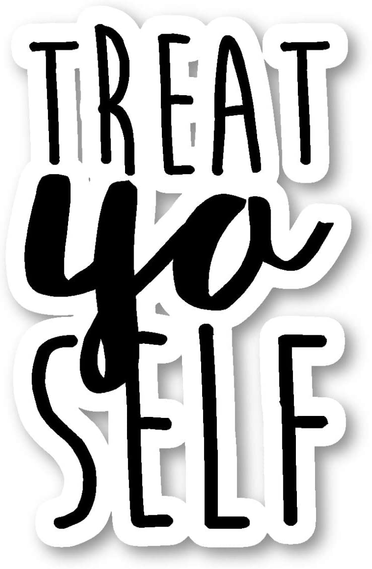 "Treat Yo Self Sticker Parks Funny Quote Stickers - Laptop Stickers - 2.5"" Vinyl Decal - Laptop, Phone, Tablet Vinyl Decal Sticker S4238"
