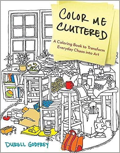 Color Me Cluttered por Durell H. Godfrey epub
