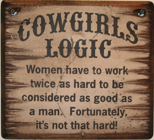 Cowgirls Logic: Work (1009) Wooden Sign For Sale