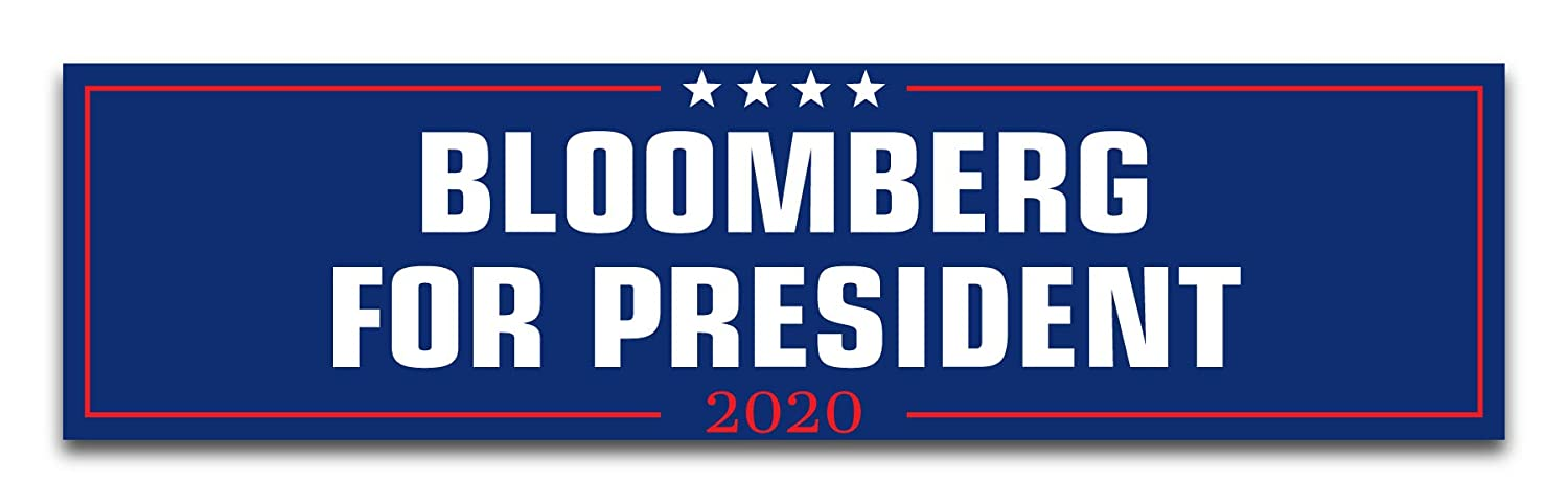 """Inspiring Press Michael Bloomberg for President 2020 Premium Bumper Sticker Printed in The USA Larger Size 11.5/"""" x 3/"""""""