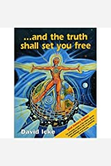 And the Truth Shall Set You Free Paperback