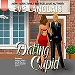 Dating Cupid | Eve Langlais