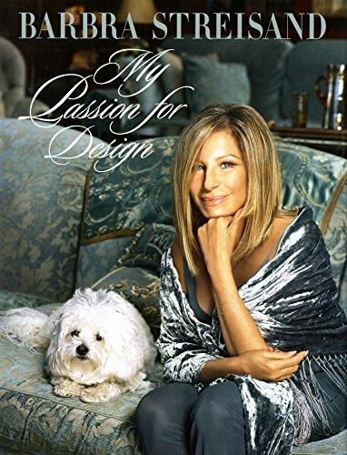 My Passion for Design [Barbra Streisand] (Tapa Dura)